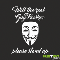 Will the real Guy Fawkes Please stand up tshirt